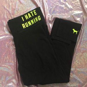 Pants - PINK Victoria's Secret I Hate Running Yoga Pants